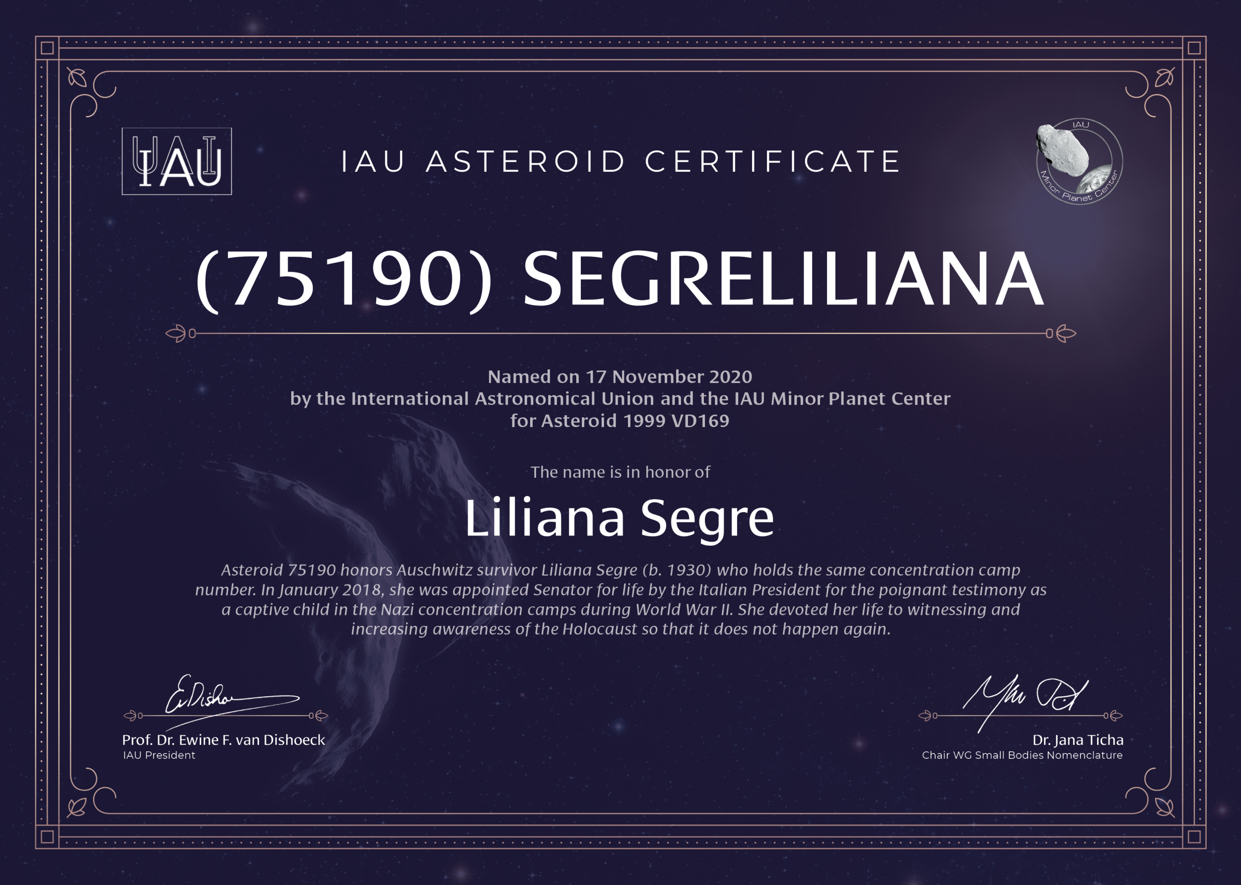 This photo is of the certificate presented to Liliana Segre to announce the naming of an asteroid in her honor.