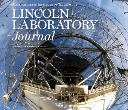 Lincoln Laboratory Journal Volume 21, Number 1